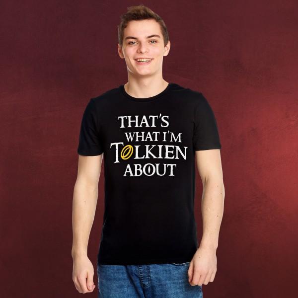 What I'm Talking About T-Shirt für Herr der Ringe Fans