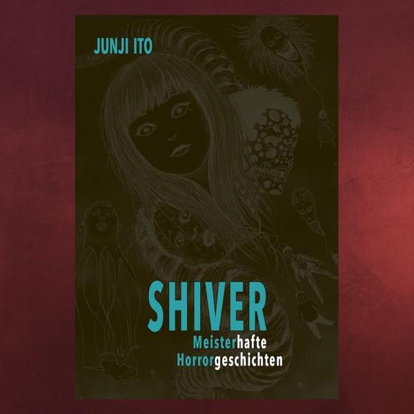 Shiver - Meisterhafte Horrorgeschichten Gebundene Ausgabe
