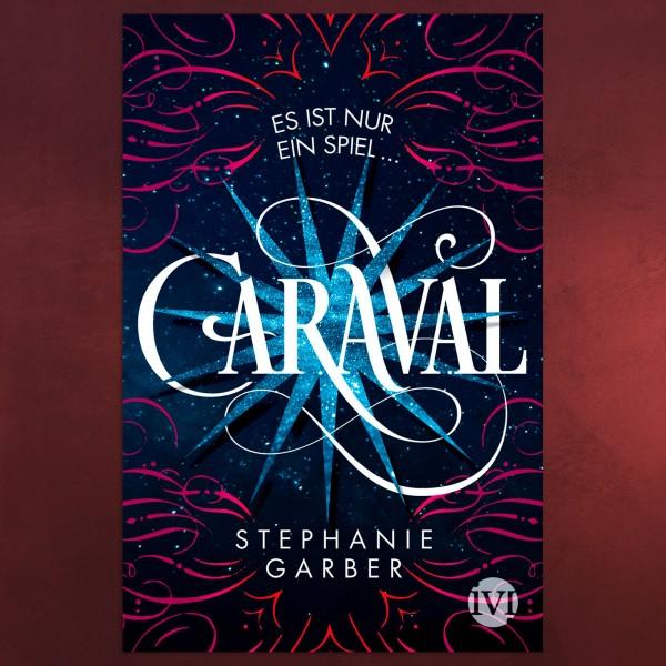 Caraval - Es ist nur ein Spiel - Taschenbuch