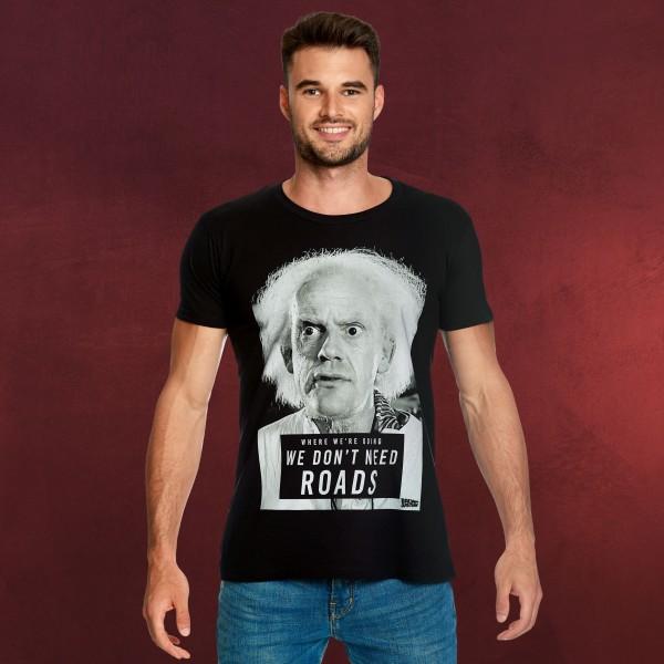 Zurück in die Zukunft - Doc Brown We Don't Need Roads T-Shirt schwarz