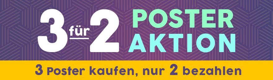 3 für 2 Poster Aktion - 3 Poster kaufen, nur 2 bezahlen