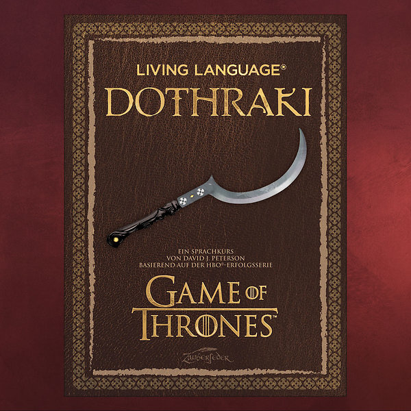 Game of Thrones - Dothraki - Ein Sprachkurs